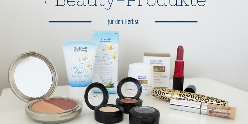 7 Beauty-Produkte für den Herbst