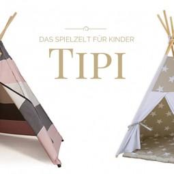 Tipi – das praktische Spielzelt für Kinder