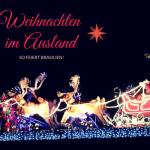 Weihnachten im Ausland – wie feiern die Brasilianer?