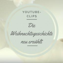 YouTube-Clips: Die Weihnachtsgeschichte neu erzählt