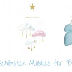 Die schönsten Mobiles für Babys