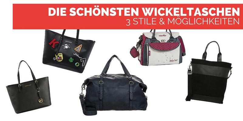 Die schönsten Wickeltaschen – 3 Stile & Möglichkeiten