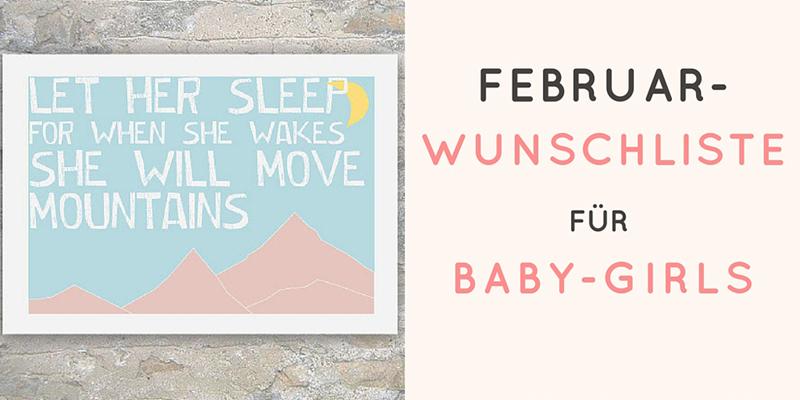 februar-wunschliste-baby-girls-800-400