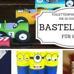 Toilettenpapierrollen: Die 10 coolsten Bastel-Ideen für Kids
