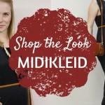 Shop the Look: das angesagte Midikleid für jeden Zweck