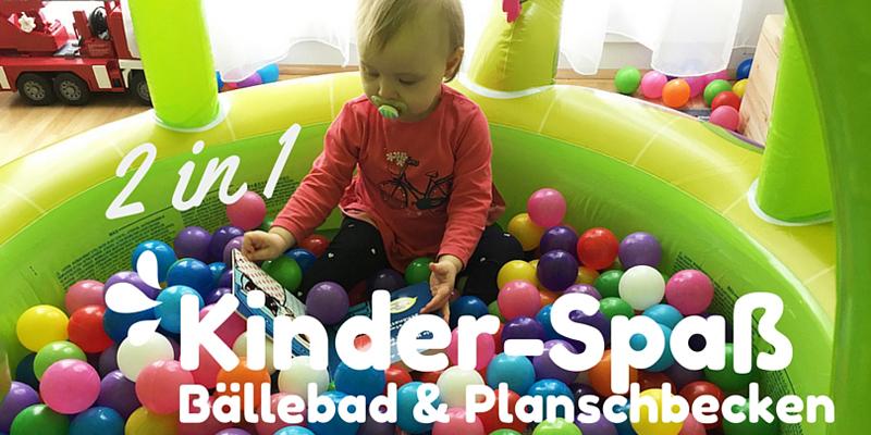 2 in 1 Kinder-Spaß: Bällebad & Planschbecken