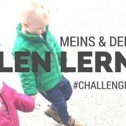 Meins und deins – Teilen lernen #ChallengeAccepted