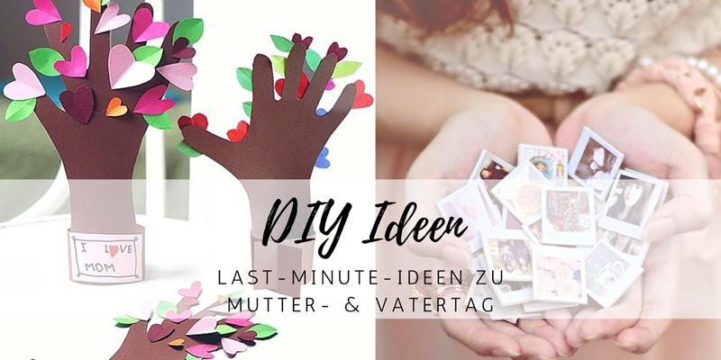10 Tolle Last Minute Diy Ideen Zum Muttertag Vatertag