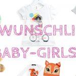Mai-Wunschliste für Baby-Girls