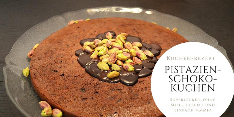 Superleckeres Pistazien-Schoko-Kuchen-Rezept ohne Mehl
