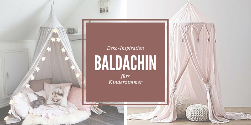 s e baldachine und betthimmel f rs kinderzimmer. Black Bedroom Furniture Sets. Home Design Ideas