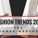 Fashion Trends 2016 für Sommer-Mädchen