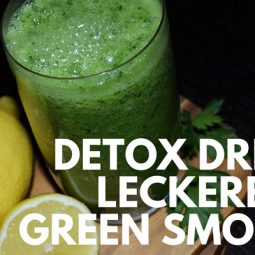 Detox-Drink: gesunder Green Smoothie
