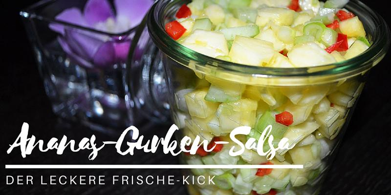 Leckerer Frische-Kick: Ananas-Gurken-Salsa