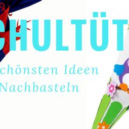 Bastel-Ideen: Die schönsten Schultüten für Jungen und Mädchen