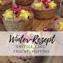 Winter-Rezept: saftige und gesunde Kaki-Frucht-Muffins
