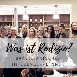 Was ist Rodizio? – brasilianisches Lebensgefühl beim Blogger-Event
