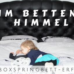 Im Betten-Himmel: unsere Boxspringbett-Erfahrung! *Sponsored Post*