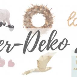 Moderne Oster-Deko 2017: superschön & kitschfrei
