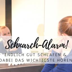 Schnarch-Alarm: Endlich gut schlafen und trotzdem das Wichtigste hören *Sponsored Post*