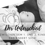 Was ist der Unterschied zwischen dem 1. und 2. Kind? Das ändert sich!