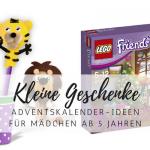15 Kleine Geschenke und Adventskalender für Mädchen ab 5 Jahren