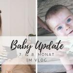 Baby Update: Drehen, Sitzen und unsere Gute-Nacht-Routine