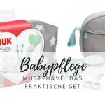 Ein Must-have im Set: Babypflege leicht gemacht!