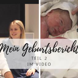 Vlog: Mein Geburtsbericht (Teil 2)