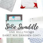 Süße Mulltücher und Swaddle für dein Baby
