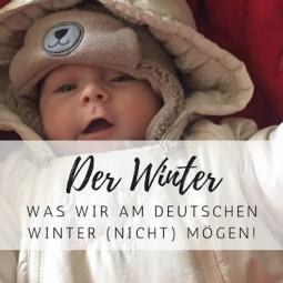 Was wir am deutschen Winter (nicht) mögen!