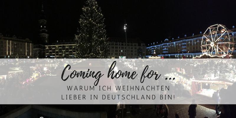 Warum ich Weihnachten lieber in Deutschland bin
