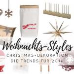 Last Minute Weihnachtsdeko – Christmas-Trends 2016