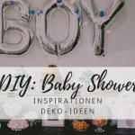 DIY Ideen für deine Baby Shower