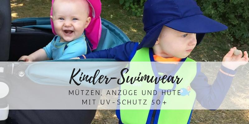 Kinder-Swimwear: sicher gegen UV-Strahlung