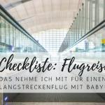 Meine Checkliste für einen Langstreckenflug