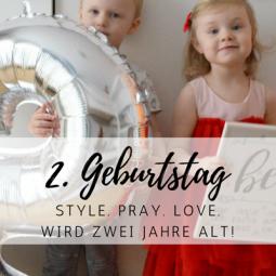 Hallo Geburtstagskind: 2 Jahre style. pray. love.
