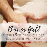 Junge oder Mädchen? So verrätst du das Geschlecht deines Babys!