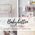 Einrichtungs-Special: die 12 schönsten Babybetten