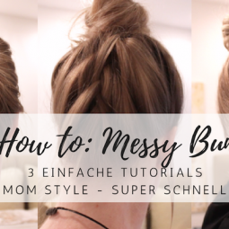 How to: Messy Bun in weniger als 2 Minuten
