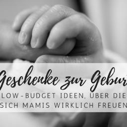 Low-Budget-Geschenke zur Geburt, die Mamis wirklich freuen