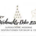 Moderne Weihnachts-Dekoration 2017