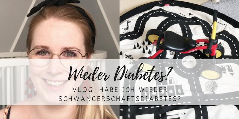 Vlog: Habe ich wieder Schwangerschaftsdiabetes?