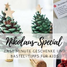 Nikolaus-Special: Last Minute Geschenke & Bastel-Ideen für Kids