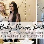 Festliche Umstandskleider für deine Baby Shower Party