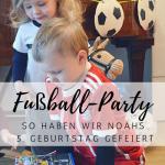 Fußball-Party: Noahs 5. Geburtstag