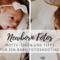 Baby & Newborn Fotos: Diese Motive solltest du kennen!