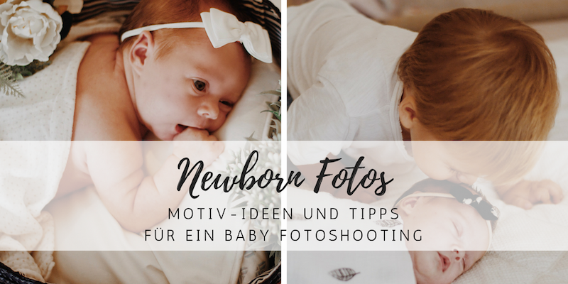 Baby Newborn Fotos Diese Motive Solltest Du Kennen Style Pray Love