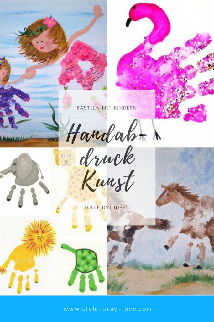 Handabdrucke Die Schonsten Bilder Diy Fur Kids Style Pray Love
