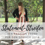 Der Sommer Trend 2018: Statement-Streifen